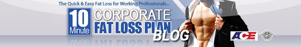 Quickest Way to Lose Weight for Busy Corporate Professionals: 10 Minute Corporate Fat Loss Plan